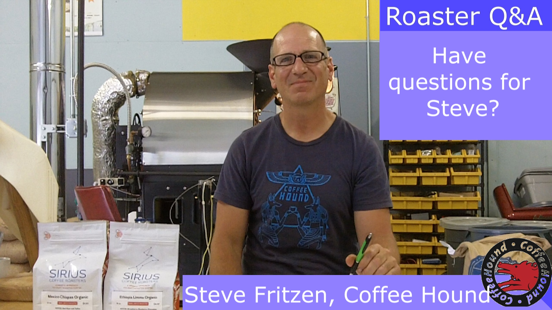Sirius Questions for a Sirius Coffee Roaster